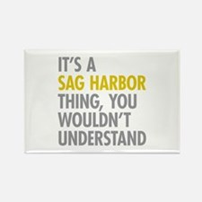 Its A Sag Harbor Thing Rectangle Magnet