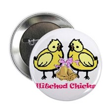 """Hitched Chicks 2.25"""" Button (10 pack)"""