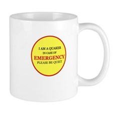 Quaker - In Case of Emergency Mug