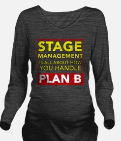 Stage Management Pla Long Sleeve Maternity T-Shirt