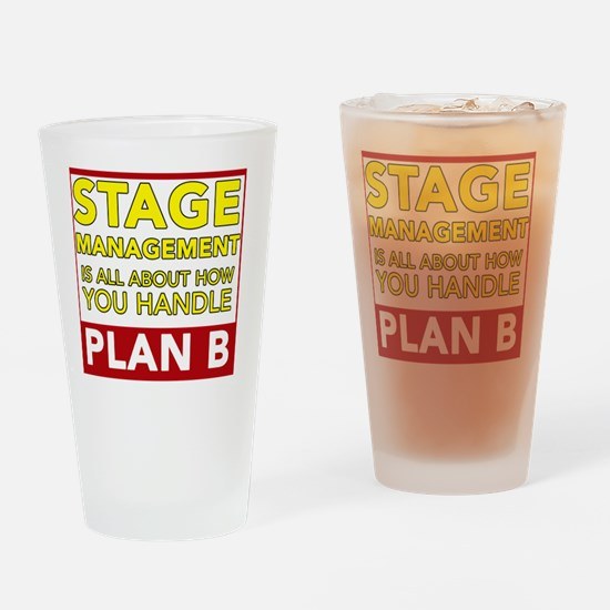Stage Management Plan B Drinking Glass