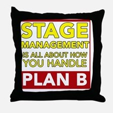 Stage Management Plan B Throw Pillow