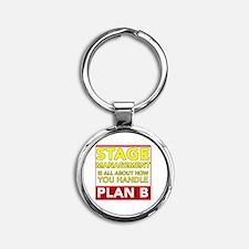 Stage Management Plan B Round Keychain