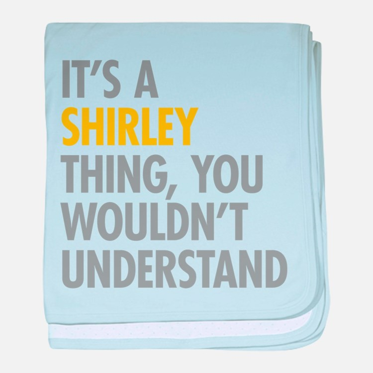 Its A Shirley Thing baby blanket