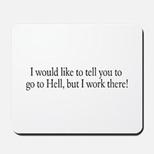 I would like to tell you to g Mousepad