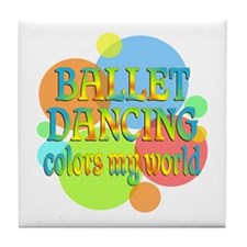 Ballet Colors My World Tile Coaster
