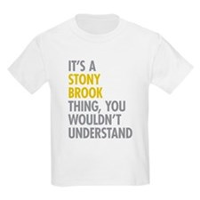 Its A Stony Brook Thing T-Shirt