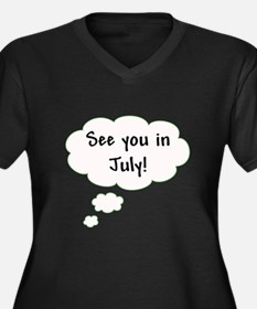 See You in July! Women's Plus Size V-Neck Dark T-S