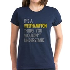 Its A Westhampton Thing Tee