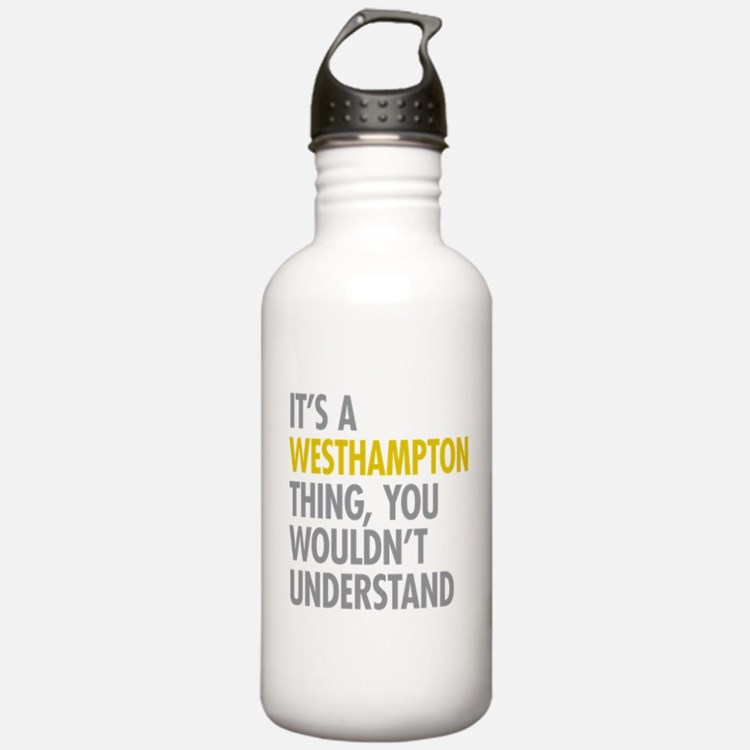 Its A Westhampton Thin Water Bottle
