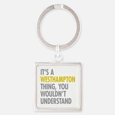 Its A Westhampton Thing Square Keychain
