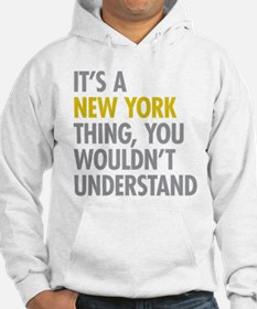 Its A New York Thing Hoodie