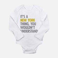 Its A New York Thing Long Sleeve Infant Bodysuit