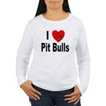 I Love Pit Bulls Women's Long Sleeve T-Shirt