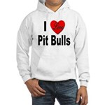 I Love Pit Bulls (Front) Hooded Sweatshirt