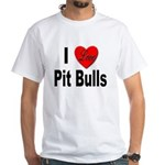 I Love Pit Bulls White T-Shirt