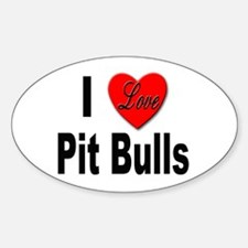 I Love Pit Bulls Oval Decal