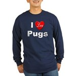 I Love Pugs (Front) Long Sleeve Dark T-Shirt