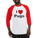 I Love Pugs Baseball Jersey