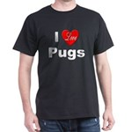 I Love Pugs (Front) Dark T-Shirt