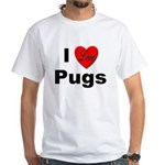 I Love Pugs (Front) White T-Shirt