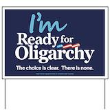 Oligarchy Yard Signs