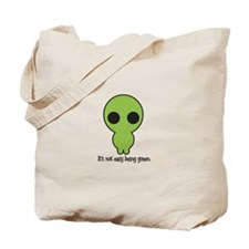 Its Not Easy Being Green Tote Bag