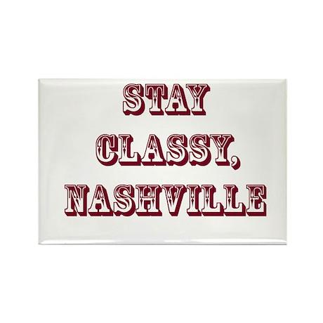 """Stay Classy, Nashville"" Rectangle Magnet"