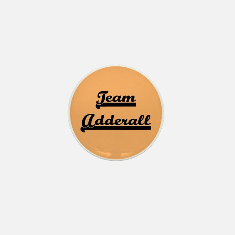Team Adderall - ADD Mini Button
