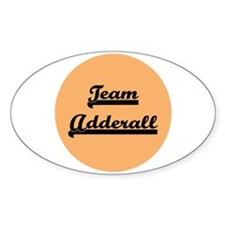 Team Adderall - ADD Oval Decal