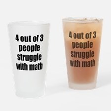 4 out of 3 people struggle with math Drinking Glas