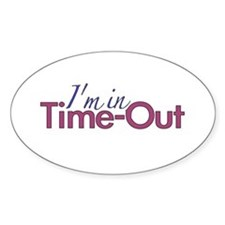 Girls Time Out Oval Bumper Stickers