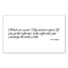 Quotes - Words are Sacred Rectangle Decal