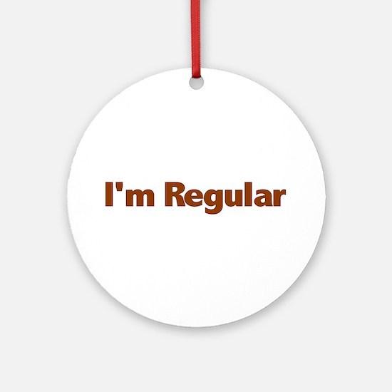 I'm Regular Ornament (Round)