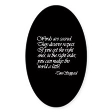 Quotes - Words are Sacred Oval Decal