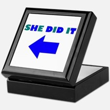 HE DID OR SHE DID IT Keepsake Box