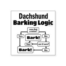 "Dachshund Logic Square Sticker 3"" x 3"""