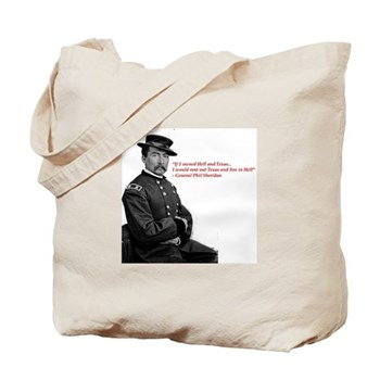 Sheridan Tote Bag -Rent out Texas and Live in Hell