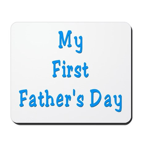 My First Father's Day Mousepad