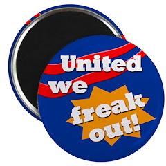 United We Freak Out Magnet