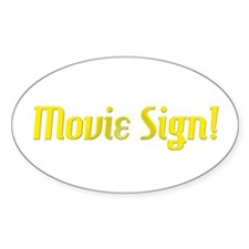 Movie Sign Oval Decal