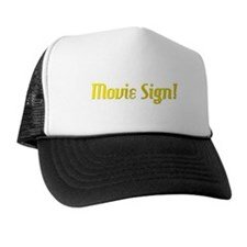 Movie Sign Trucker Hat