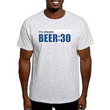It's always BEER:30 T-Shirt