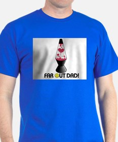 FAR OUT DAD T-Shirt