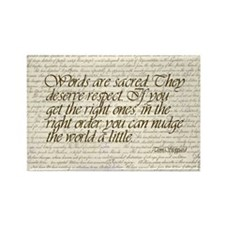 Quotes - Words are Sacred Rectangle Magnet