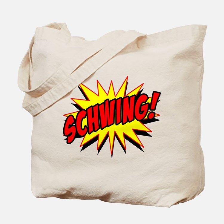 Schwing! Tote Bag