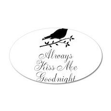 Always Kiss Me Goodnight Black Bird Wall Decal