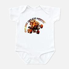 GO BIG OR GO HOME Infant Bodysuit
