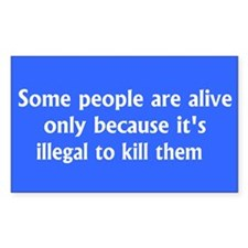 Some people are alive....