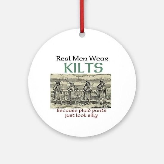 Real Men Wear Kilts Ornament (round)